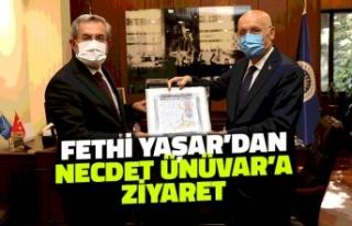 Fethi Yaşar'dan Necdet Ünüvar'a Ziyaret