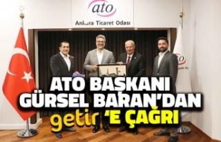 ATO Başkanı Gürsel Baran'dan Getir'e...