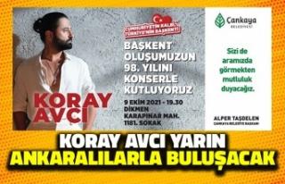 Koray Avcı Yarın Ankaralılarla Buluşacak