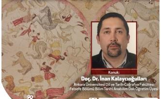 Bilim ve Ütopya 'İbrahim Müteferrika ve Yeni Bilimin Türkiye'ye Girişi'ni Tartışacak