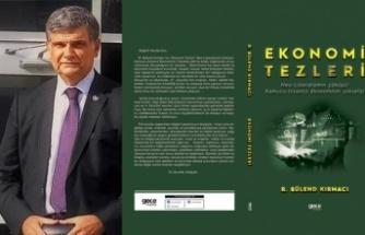 Yazarımız R. Bülend Kırmacı'nın Yeni Kitabı 'Ekonomi Tezleri' Çıktı!