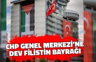 CHP Genel Merkezi'ne Dev Filistin Bayrağı Asıldı