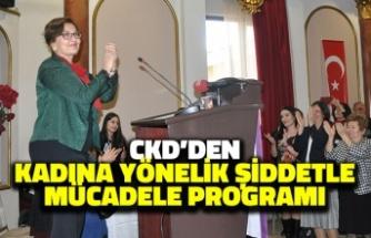 CKD'den Kadına Yönelik Şiddetle Mücadele Programı