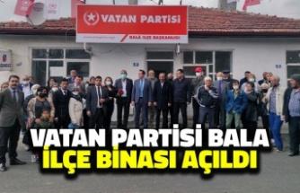 Vatan Partisi Bala İlçe Binası Açıldı