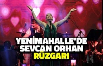 Yenimahalle'de Sevcan Orhan Rüzgarı
