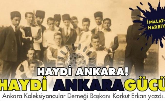 Haydi Ankara, Haydi Ankaragücü