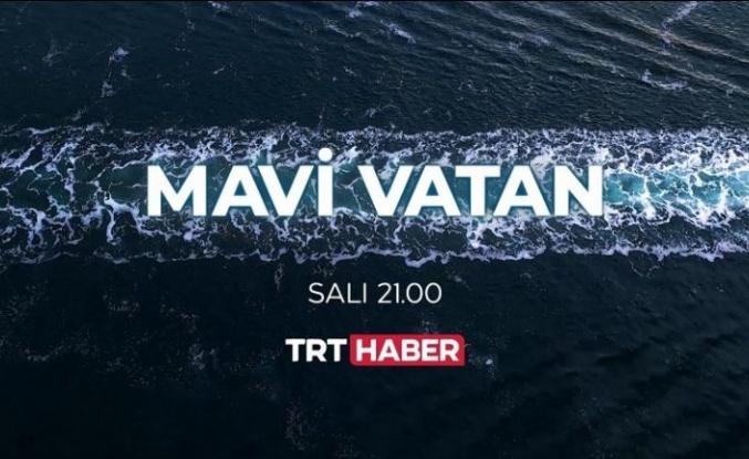 TRT'den Mavi Vatan Belgeseli