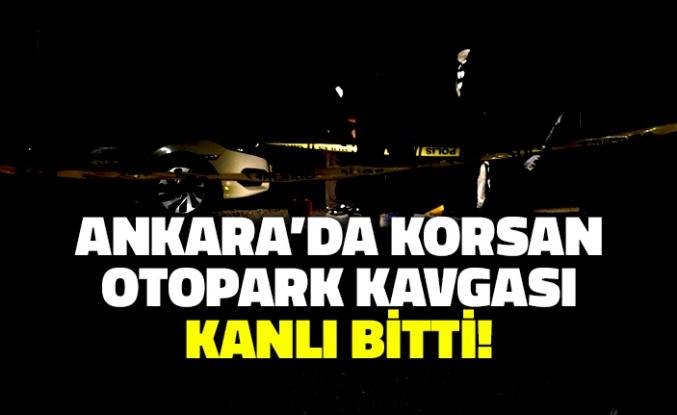 Ankara'da Korsan Otopark Kavgası Kanlı Bitti!