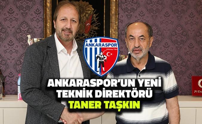 Ankaraspor'un Yeni Teknik Direktörü Taner Taşkın
