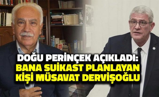 Doğu Perinçek: Bana Suikast Planlayan Kişi Müsavat Dervişoğlu