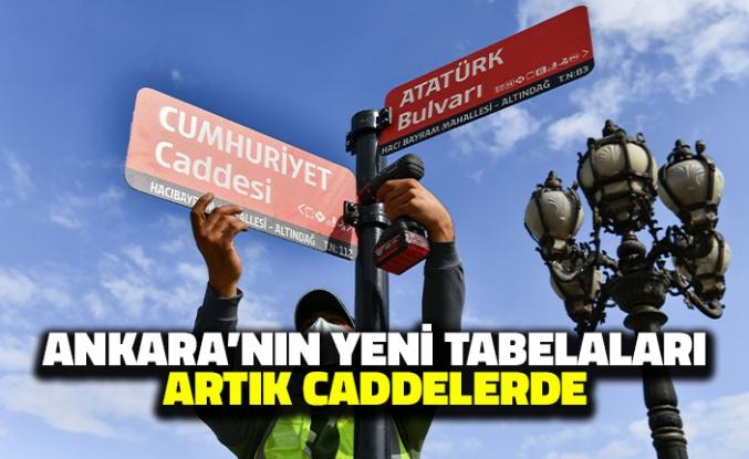 Ankara'nın Yeni Tabelaları Artık Caddelerde
