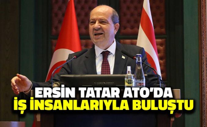 Ersin Tatar Ankara'da İş İnsanlarıyla Buluştu
