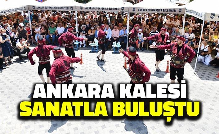 Ankara Kalesi Sanatla Buluştu